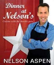 Dinner at Nelson's: Cuisine and Conversation with the Showbiz Guru