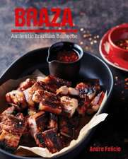 Braza: Tastes from a Brazilian Barbeque