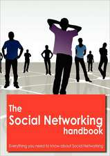 The social networking Handbook - Everything you need to know about social networking