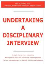 Undertaking a Disciplinary Interview - What You Need to Know: Definitions, Best Practices, Benefits and Practical Solutions