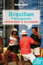 Lonely Planet Brazilian Portuguese Phrasebook & Dictionary:  101 Skills & Experiences to Discover on Your Travels