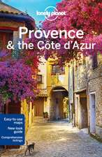 Lonely Planet Provence & the Cote D'Azur:  Eastern Europe