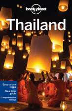 Lonely Planet Thailand:  Secrets to Serenity from the Cultures of the World