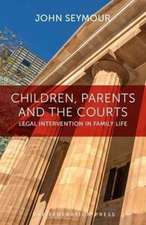 Children, Parents and the Courts