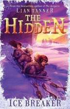 ICE BREAKER THE HIDDEN SERIES 1