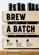 Brew a Batch: A Beginner's Guide to Home Brewed Beer