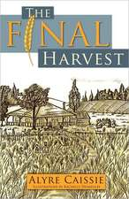 The Final Harvest