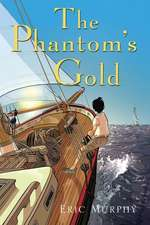 The Phantom's Gold