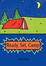 Ready, Set, Camp