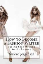How to Become a Fashion Writer