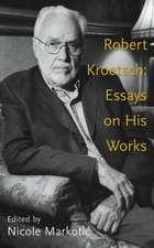 Robert Kroetsch: Essays on His Works