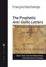 Deschamps, F:  The Prophetic Anti-Gallic Letters
