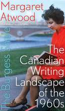 The Burgess Shale: The Canadian Writing Landscape of the 1960s