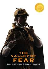 The Valley of Fear (Sherlock Holmes) (1000 Copy Limited Edition)