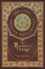 The Nature of Things (100 Copy Collector's Edition)