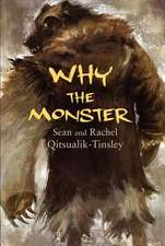 Why the Monster