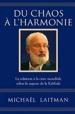 Du Chaos A L'Harmonie