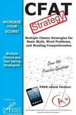 Cfat Test Strategy:  Winning Multiple Choice Strategies for the Canadian Forces Aptitude Test