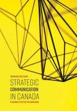 Strategic Communication in Canada