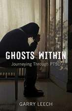 Ghosts Within – Journeying Through PTSD