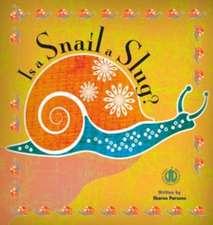 Is a Snail a Slug?
