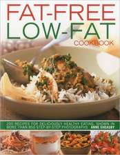 Fat-Free, Low-Fat Cookbook:  200 Recipes for Deliciously Healthy Eating, Shown in More Than 850 Step-By-Step Photographs