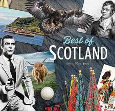 Best of Scotland: A Caledonian Miscellany