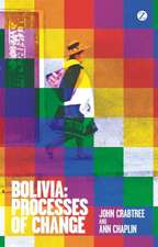 Bolivia: Processes of Change