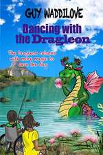 Dancing with the Dragleon