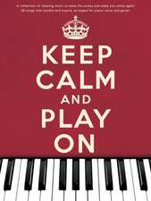 Keep Calm And Play On