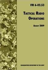 Tactical Radio Operations