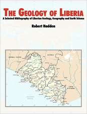 The Geology of Liberia