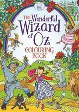 Wonderful Wizard of Oz Colouring Book