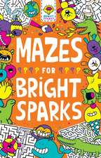 Mazes for Bright Sparks
