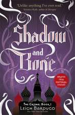 The Grisha: Shadow and Bone