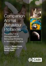 Companion Animal Behaviour Problems: Prevention and Management of Behaviour Problems in Veterinary Practice