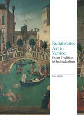 Renaissance Art in Venice:  From Tradition to Individualism
