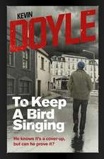 To Keep a Bird Singing: He Knows It's a Cover-Up, But Can He Prove It?