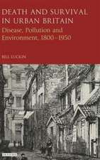 Death and Survival in Urban Britain: Disease, Pollution and Environment,  1800-1950