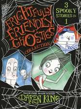 King, D: Frightfully Friendly Ghosties Collection