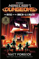 Forbeck, M: Minecraft Dungeons: Rise of the Arch-Illager