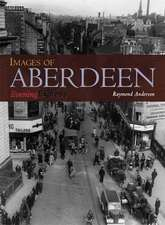 Anderson, R: Images of Aberdeen