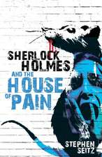 Sherlock Holmes and the House of Pain:  Saving Abandoned Children on the Streets of Nairobi