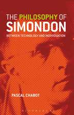 The Philosophy of Simondon: Between Technology and Individuation