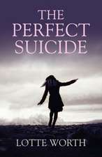 Perfect Suicide, The