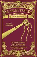 Scarlet Traces: An Anthology Based on The War of the Worlds