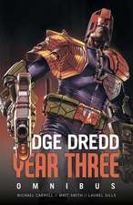 Judge Dredd: Year Three