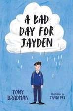 Bad Day for Jayden