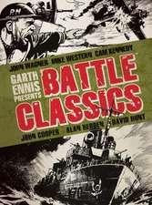 Garth Ennis Presents Battle Classics:  Dailies 1979 to 1980
