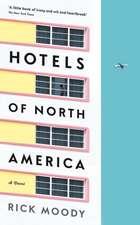 Hotels of North America: A novel
